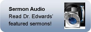 Sermon Audio by Dr. Edwards